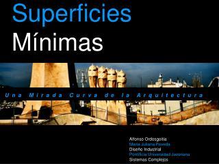 Superficies  M nimas