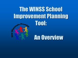 The WINSS School Improvement Planning Tool: