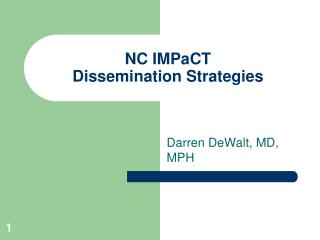 NC  IMPaCT Dissemination Strategies