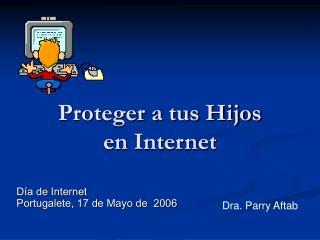 Proteger a tus Hijos  en Internet