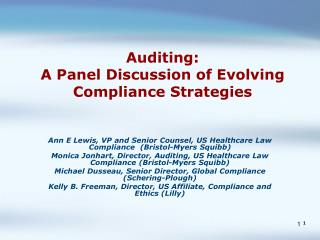 Auditing:  A Panel Discussion of Evolving Compliance Strategies