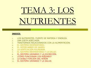 TEMA 3: LOS NUTRIENTES
