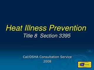 Cal/OSHA Consultation Service 2008
