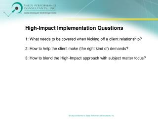 High-Impact Implementation Questions