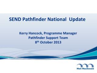 SEND Pathfinder National  Update