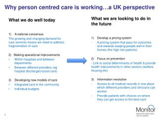 Why person centred care is working…a UK perspective
