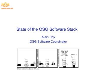 State of the OSG Software Stack