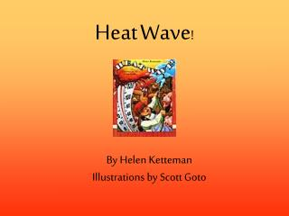 Heat Wave !