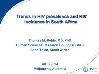 Trends in HIV prevalence and HIV incidence in South Africa