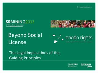 Beyond Social License
