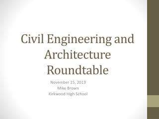 Civil Engineering and Architecture Roundtable