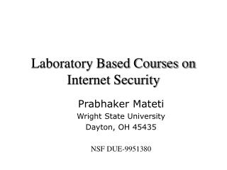Laboratory Based Courses on Internet Security