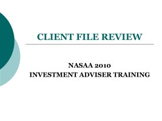 CLIENT FILE REVIEW
