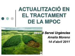 ACTUALITZACI  EN EL TRACTAMENT DE LA MPOC