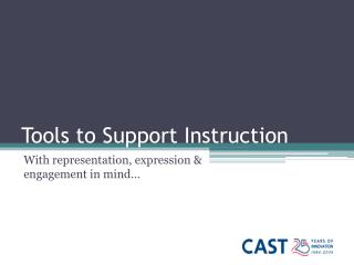 Tools to Support Instruction