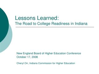 Lessons Learned:  The Road to College Readiness in Indiana
