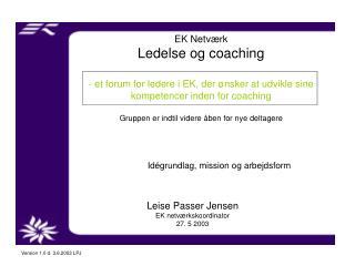 Leise Passer Jensen EK netværkskoordinator 27. 5 2003