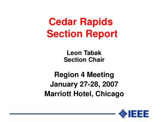 Cedar Rapids  Section Report