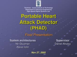 Portable Heart Attack Detector PHAD  Final Presentation