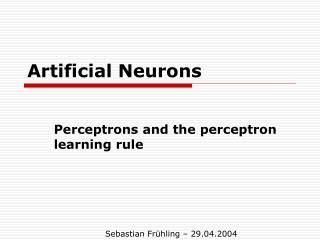Artificial Neurons