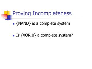 Proving Incompleteness