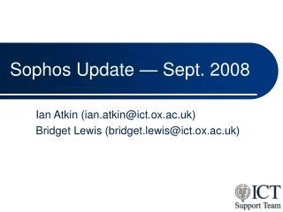 Sophos Update   Sept. 2008