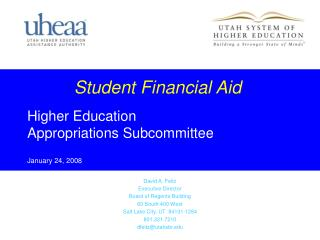 Student Financial Aid Higher Education Appropriations Subcommittee January 24, 2008