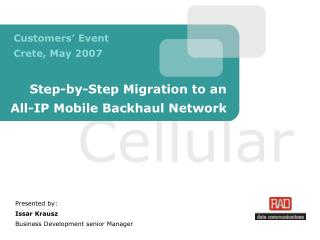 Step-by-Step Migration to an  All-IP Mobile Backhaul Network