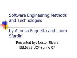 Software Engineering Methods and Technologies  by Alfonso Fuggetta and Laura Sfardini