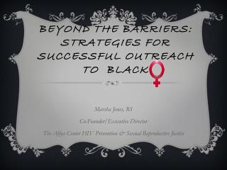 BEYOND THE BARRIERS: STRATEGIES FOR SUCCESSFUL OUTREACH TO  BLACK