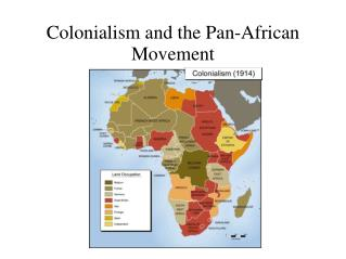 Colonialism and the Pan-African Movement
