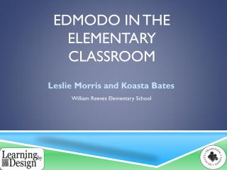 Edmodo  in the Elementary  Classroom