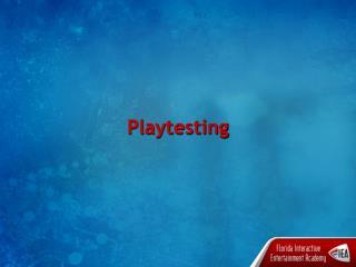 Playtesting