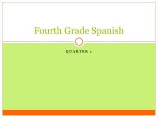 Fourth Grade Spanish
