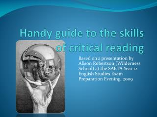Handy guide to the skills of critical reading