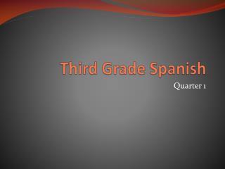 Third Grade Spanish