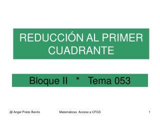 Bloque II   *   Tema 053