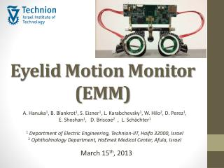 Eyelid  Motion Monitor (EMM)