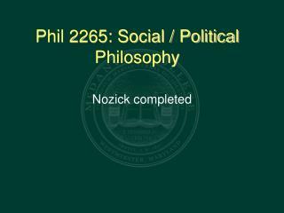 Phil 2265: Social / Political Philosophy