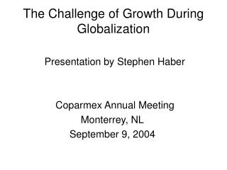The Challenge of Growth During Globalization