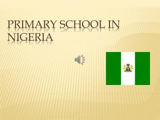 Primary school  in Nigeria