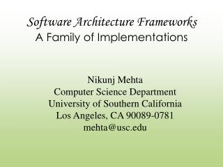 Software Architecture Frameworks A Family of Implementations