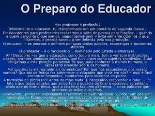 O Preparo do Educador