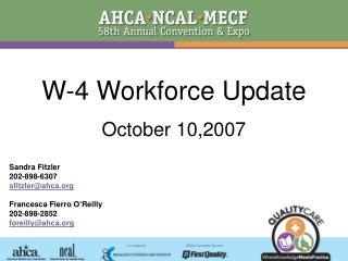 W-4 Workforce Update October 10,2007