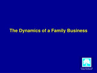 The Dynamics of a Family Business