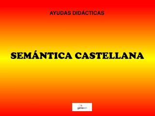 SEMÁNTICA CASTELLANA