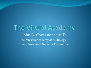The Virtual Academy