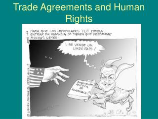 Trade Agreements and Human Rights