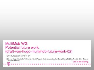 MultiMob WG.  Potential future work  (draft-von-hugo-multimob-future-work-02)