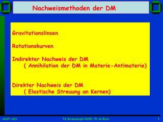 Gravitationslinsen Rotationskurven Indirekter Nachweis der DM